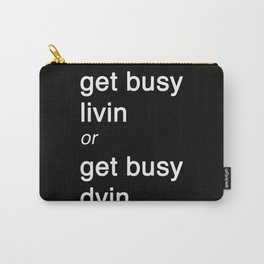 Get busy Livin' Carry-All Pouch