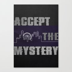 Accept the Mystery Canvas Print