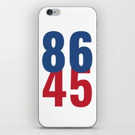86 45 Anti Trump Impeachment T-Shirt / Politics Gift For Democrats, Liberals, Leftists, Feminists iPhone Skin