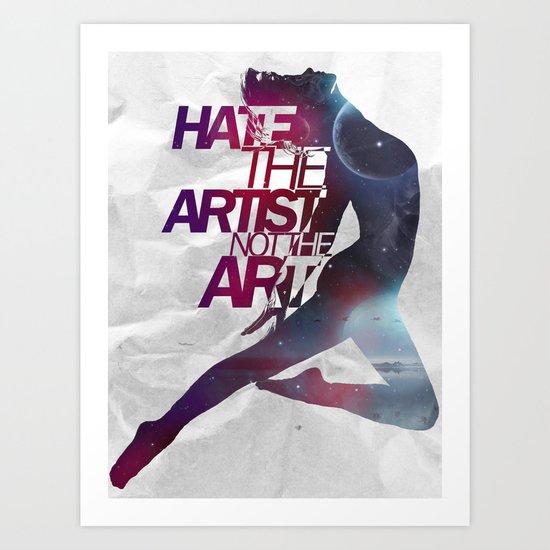 Hate on Hate  Art Print
