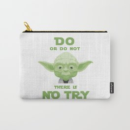 Star - Yoda quote do or do not - Wars Carry-All Pouch