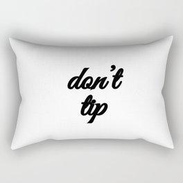 Bad Advice - Don't Tip Rectangular Pillow