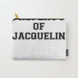 Property of JACQUELIN Carry-All Pouch