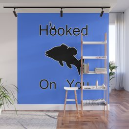 Hooked On You Wall Mural