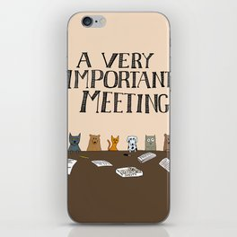 A Very Important Meeting iPhone Skin