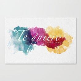 Te quiero...aquí conmigo. Canvas Print