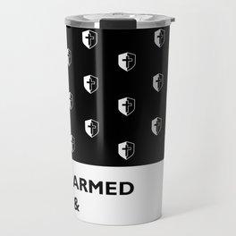 Armed & Righteous Travel Mug