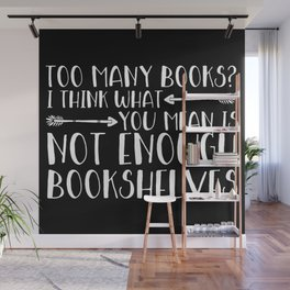 Too Many Books? (Arrows - Inverted) Wall Mural