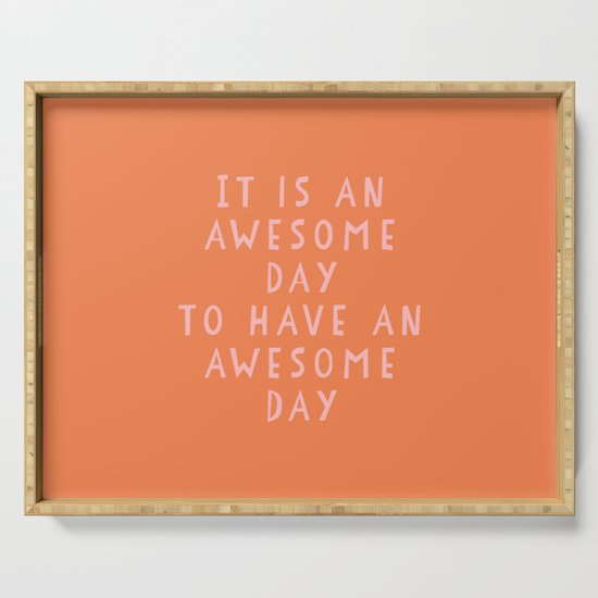 Uplifting Awesome Day Design in Pink and Orange by junejournal