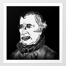 12. Zombie Zachary Taylor  Art Print