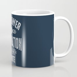 The Power of Imagination Coffee Mug