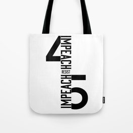 RESIST / IMPEACH 45 Tote Bag