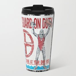 The Creature Lifeguard Is On Duty (1) Travel Mug