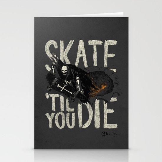 Skate Til' You Die Stationery Cards