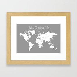 #WorldDomination World Map in Grey for Sales or Travel Framed Art Print