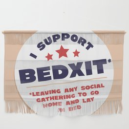 BEDXIT Wall Hanging