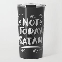 Not Today, Satan – White Ink on Black Travel Mug