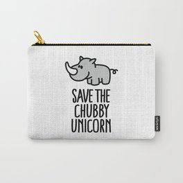 Save the chubby unicorn Carry-All Pouch