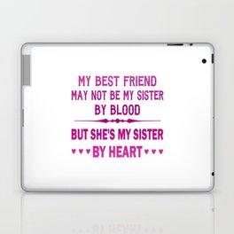 I LOVE MY BEST FRIEND - MY SISTER Laptop & iPad Skin