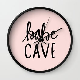 Pink and black babe cave typography Wall Clock