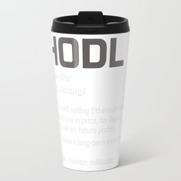 Hodl Definition Travel Mug