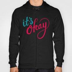 It's okay, I don't care. Hoody