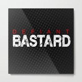 Defiant Bastard [Dark] Metal Print