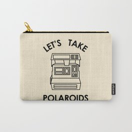 LETS TAKE POLAROIDS Carry-All Pouch