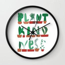Plant Kindness Wall Clock