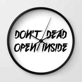 Don't Open Dead Inside Wall Clock