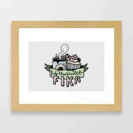 In sweden we call it a fika Framed Art Print