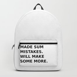 Have been making errors Backpack