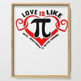 Math Love Irrational endless wordplay gift Serving Tray