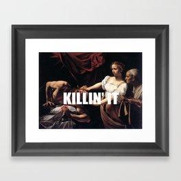 Judith is Killin' It Framed Art Print
