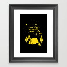 I Just Want To Sleep Under The Stars Framed Art Print