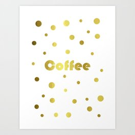 Coffee Gold Art Print