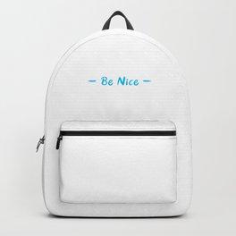 Be Nice I Am A Volunteer Volunteering Volunteers Gift Backpack