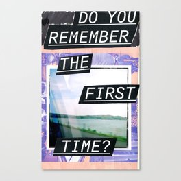 Do you remember? Canvas Print