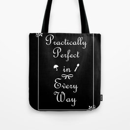 Mary Poppins Practically Perfect Tote Bag