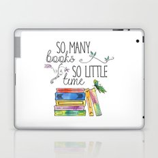 So Many Books, So Little Time Design Laptop & iPad Skin