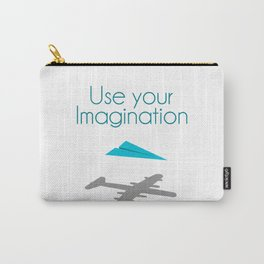 Use your imagination Carry-All Pouch