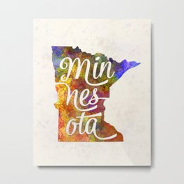 Minnesota US State in watercolor text cut out Metal Print