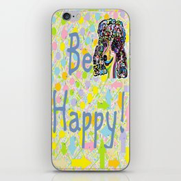 Be Happy iPhone Skin