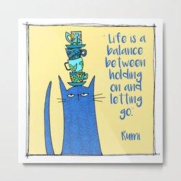 life is a balance ... Metal Print