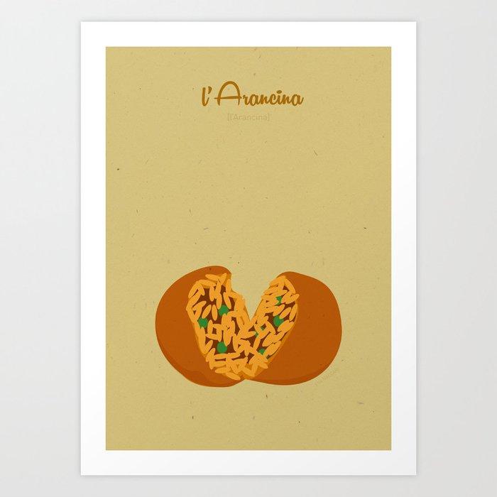 L'arancina Art Print