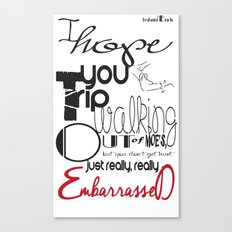 Tripping - Backhanded Insults Canvas Print