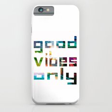 good vibes only // Coachella Slim Case iPhone 6s