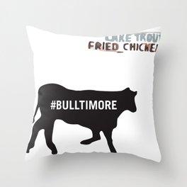 #Bulltimore Throw Pillow