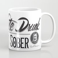 write Mugs featuring Write Drunk. Edit Sober by Ryan Huddle House of H