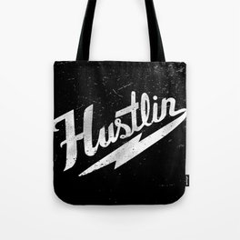 Hustlin - Black background with white image Tote Bag